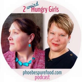 2 weird hungry girls hostess