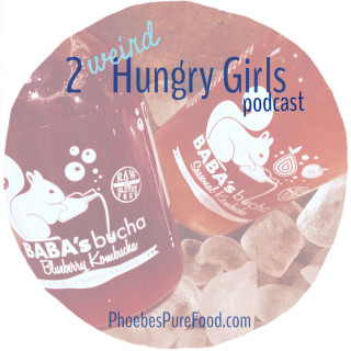 2 weird hungry girls podcast baba's brew