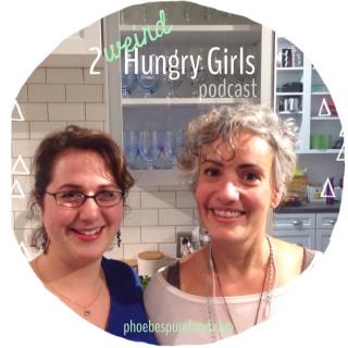 2 weird hungry girls podcast easton market