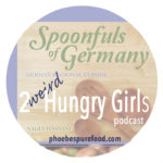 2-weird-hungry-girls-podcast-german-food